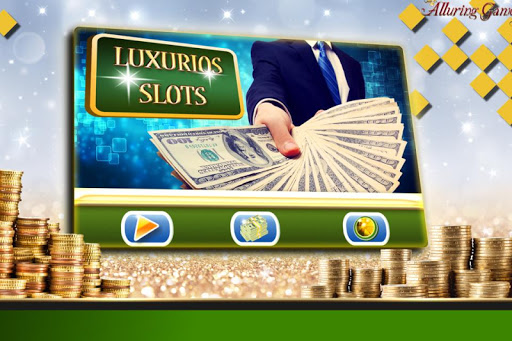 Luxurious Slots