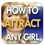 Attract Any Girl Easily V1
