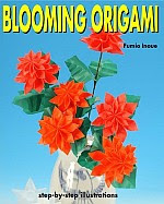 Photo: Blooming Origami Inoue, Fumio Kodansha 2006 Paperback 104 pp ISBN 4889961968