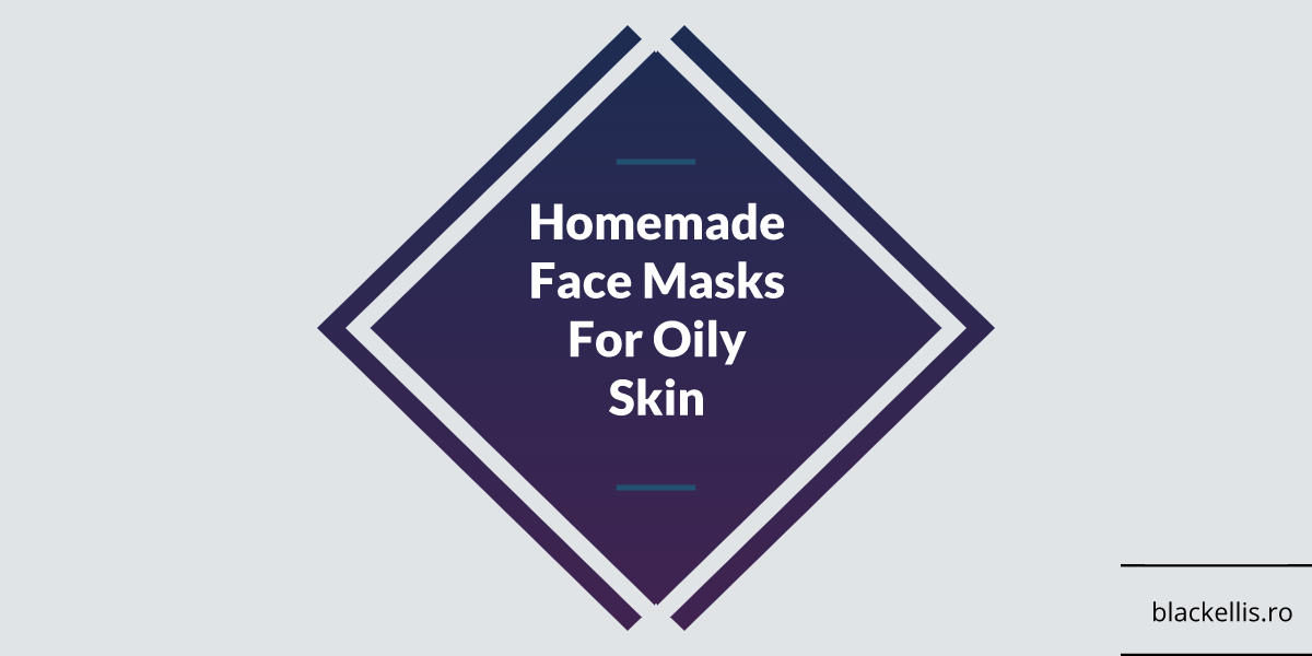 homemade masks for oily skin