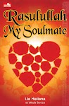 """Rasulullah My Soulmate - Lia Heliana - re! Media Service"""