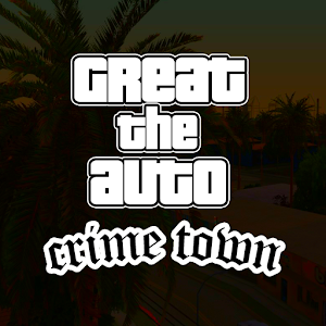 Great The Auto: Crime Town for PC and MAC