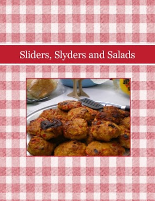 Sliders, Slyders and Salads