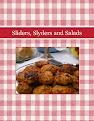 Sliders, Slyders and Salads