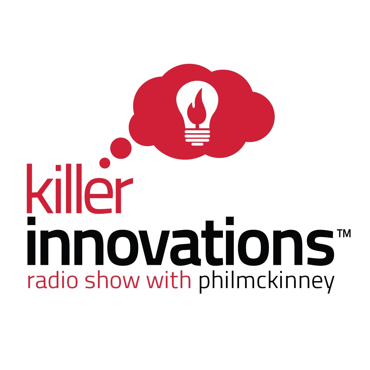 Killer Innovations Radio Show with Phil McKinney