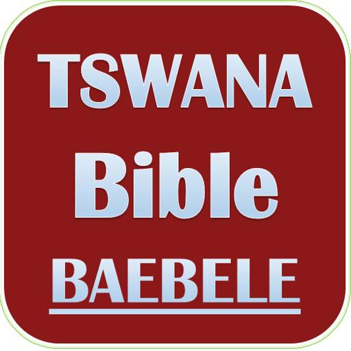 TSWANA BIBLE (BAEBELE) - Apps on Google Play