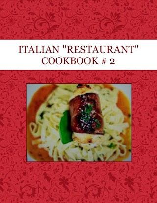 """ITALIAN """"RESTAURANT"""" COOKBOOK # 2"""