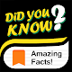 Did You Know? - Amazing Facts! for PC-Windows 7,8,10 and Mac