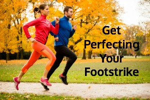 Click here to get Perfecting Your Footstrike (and start improving your lean!)