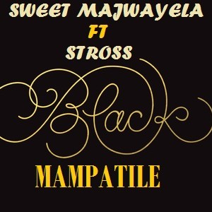 Black Mampatile Upload Your Music Free