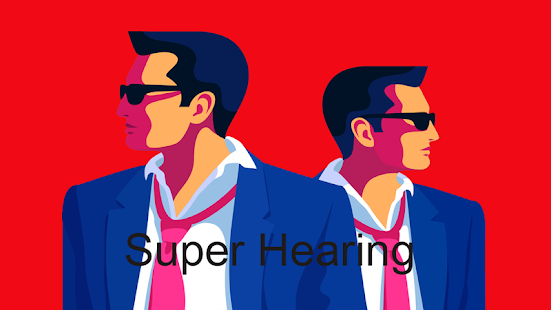 Ear Super: Super Hearing - náhled