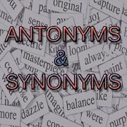 Antonyms & Synonyms Vocabulary