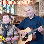 TROUBLE at' MILL '1'