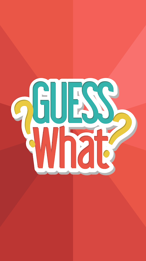 GUESS What - photo quiz