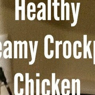 Healthy Creamy Crockpot Chicken (only four ingredients!).