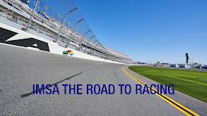 IMSA The Road To Racing thumbnail