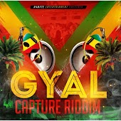 Gyal Capture Riddim