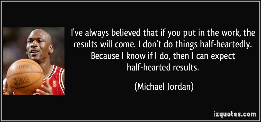 Michael Jordan - put the work in.jpeg