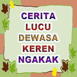 Cerita Lucu Dewasa Keren Ngakak - náhled