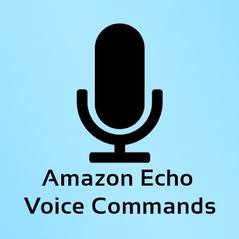 Commands for Amazon Echo