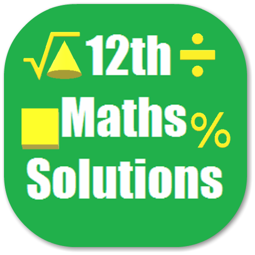 Maths 12th Solutions for NCERT - Apps on Google Play