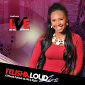 Felisha Loud Live