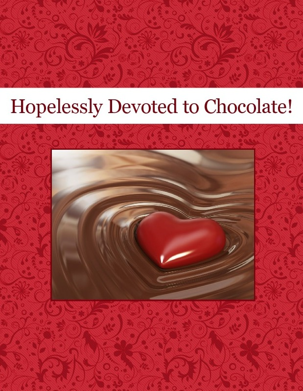 Hopelessly Devoted to Chocolate!