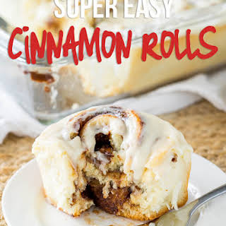 Super Easy Cinnamon Rolls.