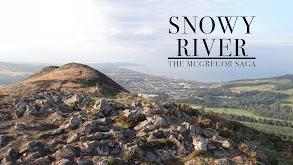 Snowy River: The McGregor Saga thumbnail