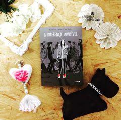 fotos e livros blog leitora compulsiva a diferença invisível