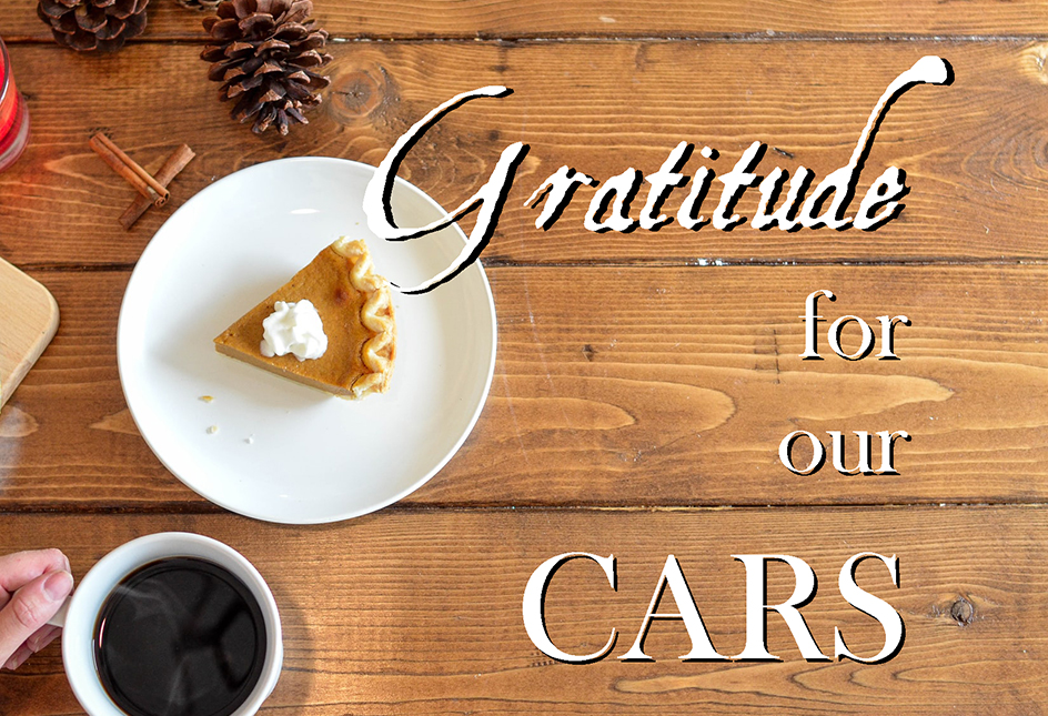 Giving Gratitude For Our Cars