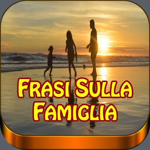 Frasi Sulla Famiglia.Frasi Belle Sulla Famiglia Google Play पर ऐप ल क शन