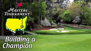 The Masters: Building a Champion thumbnail