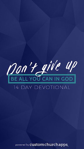 Don't Give Up Devotional