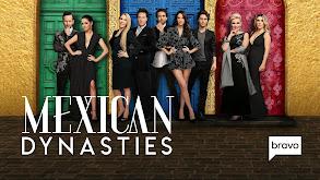 Mexican Dynasties thumbnail