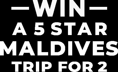 Win A 5 Star Maldives Trip For 2