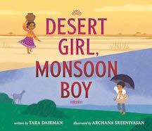 Desert Girl, Monsoon Boy, written by Tara Dairman and illustrated by Archana Sreenivasan