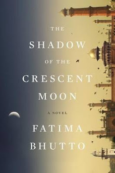 The Shadow Of The Crescent Moon - Fatima Bhutto