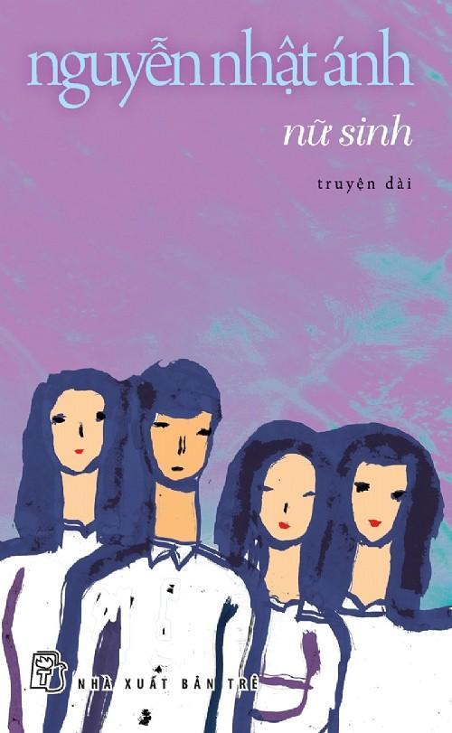 sach nu sinh Những quyển sách hay nhất của Nguyễn Nhật Ánh