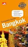 """Complete Guide Bangkok (Update Edition) - Uki L. Milala"""