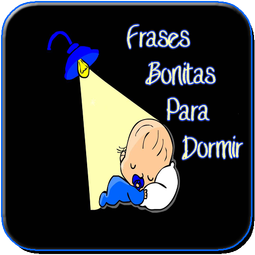 Frases Bonitas Para Dormir التطبيقات على Google Play