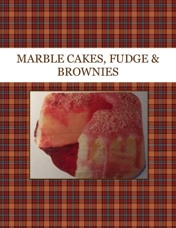 MARBLE CAKES, FUDGE  & BROWNIES