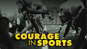 Courage in Sports thumbnail