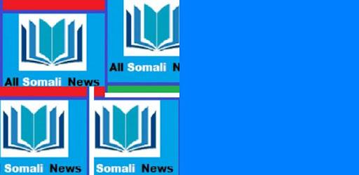 All Somali News Somalia S On