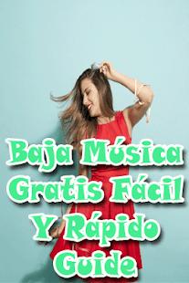 Baja Música Facil Gratis y Rapido MP3 Guide - náhled