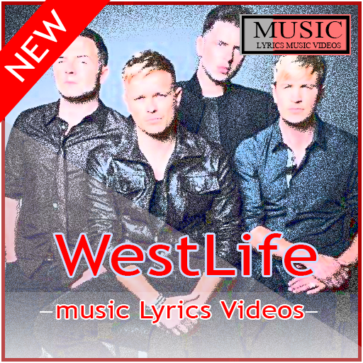 Westlife-My Love Best Songs & Lyrics Video Android APK Download Free By Sijalah Kanslay