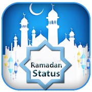 Latest Islamic Status - Ramadan Status 2018