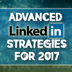Advanced LinkedIn Strategies