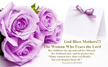 "Photo: God Bless Mothers!!!  The Woman Who Fears the Lord  Her children rise up and call her blessed;     her husband also, and he praises her: ""Many women have done excellently,     but you surpass them all."" Proverbs 31:28-29 ESV. Proverbs 31 ESV; http://www.biblegateway.com/passage/?search=Proverbs+31&version=ESV Audio: Proverbs 31 ESV; http://www.biblegateway.com/audio/mclean/esv/Prov.31"