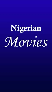 New Nigerian Movies App Download For Android 3
